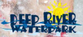Deep River Waterpark Discount Tickets