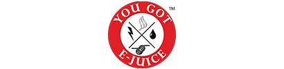 You Got E-Juice