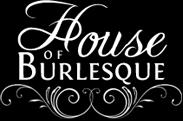 House of Burlesque