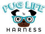 Pug Life Harness