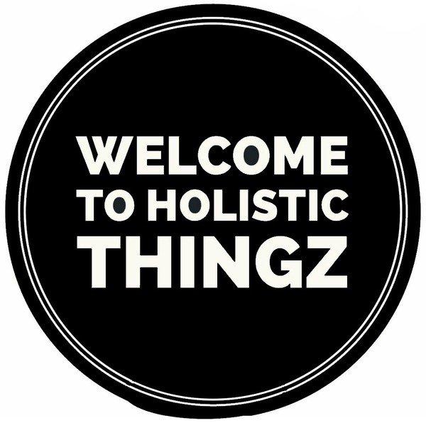Holistic Thingz