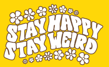 Stay Happy Stay Weird Discount Code