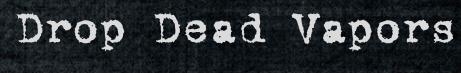 Drop Dead Discount Code
