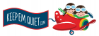 Keep Em Quiet free shipping coupons