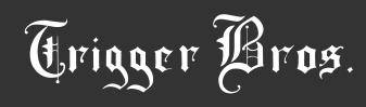 Trigger Bros promo codes